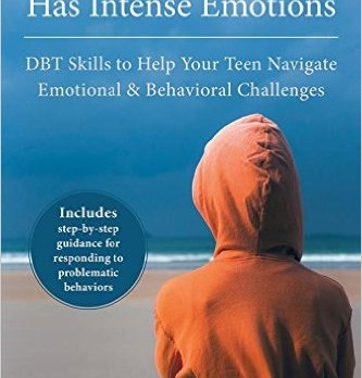 Parenting a Teen Who Has Intense Emotions Book Cover